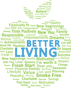 Better Living Starts with YOU!