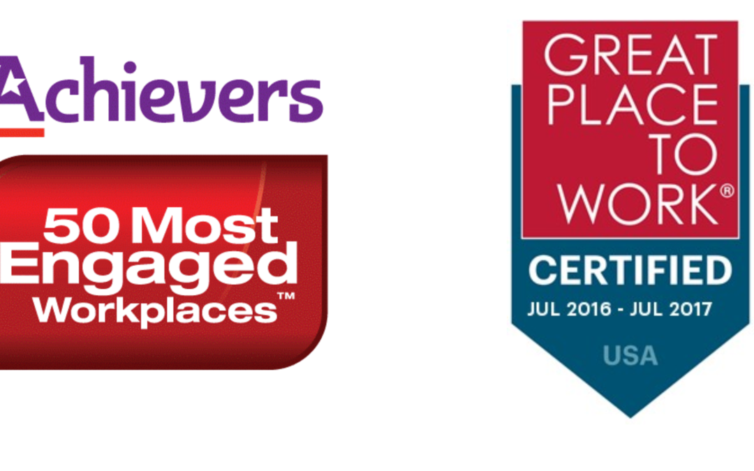 """We've Been Named an """"Engaged Workplace"""" & """"Certified"""" as a Great Place to Work!"""