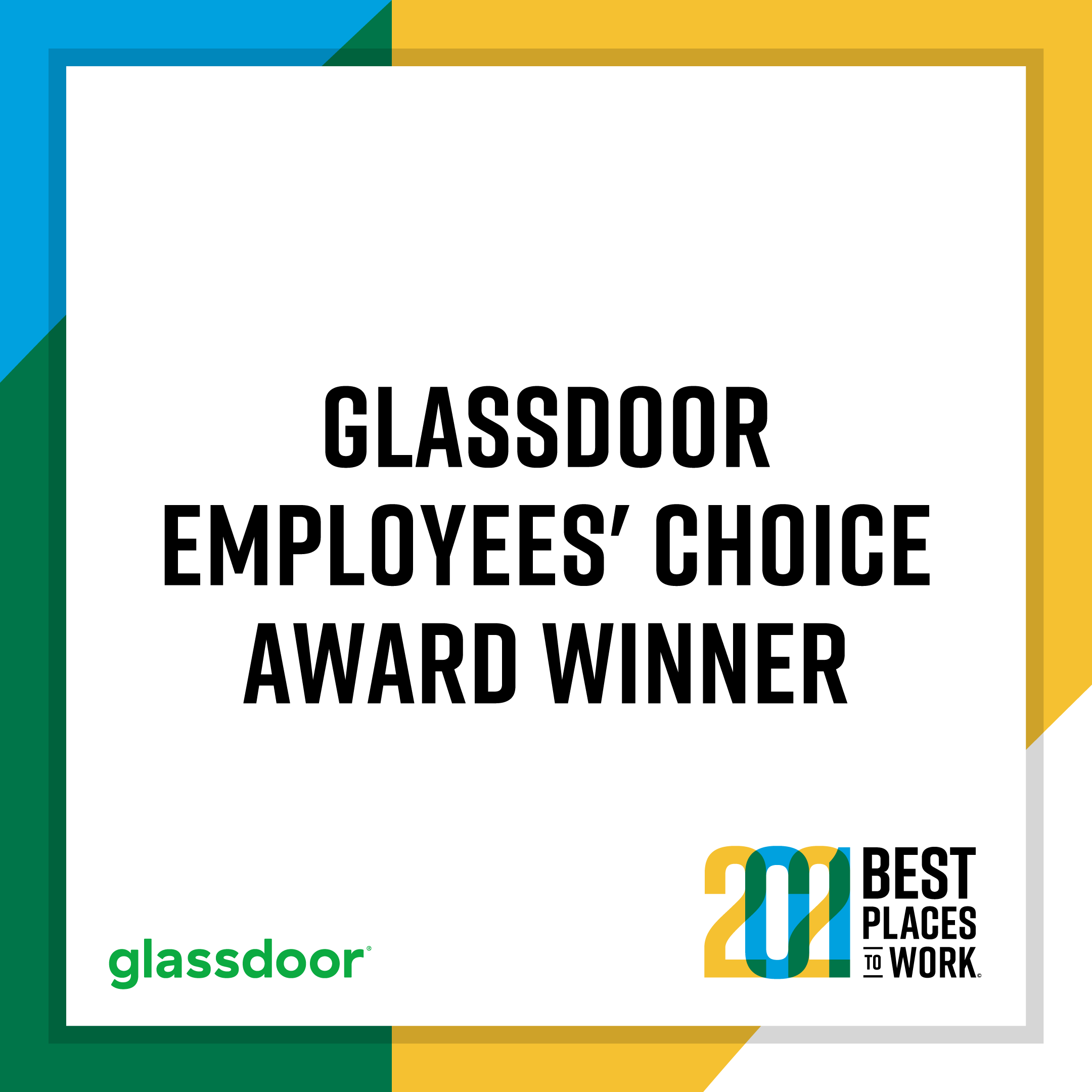 Glassdoor 2021 Best Places to Work Winner - Employees' Choice Award Winner Logo